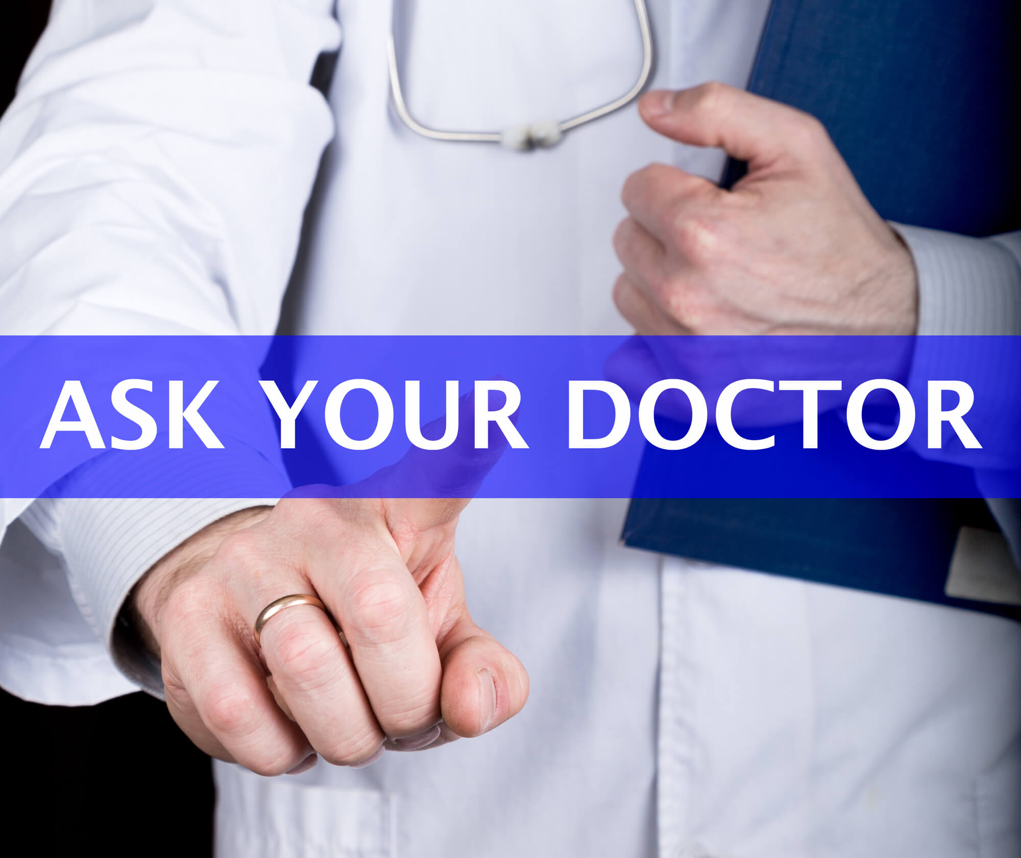 "Physician point finger, with text reading ""Ask your Doctor""."